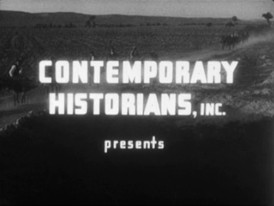 CONTEMPORARY HISTORIANS, INC presents