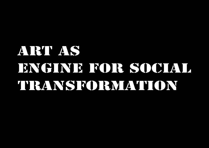 ART-AS-ENGINE-FOR-SOCIAL-TRANSFORMATION